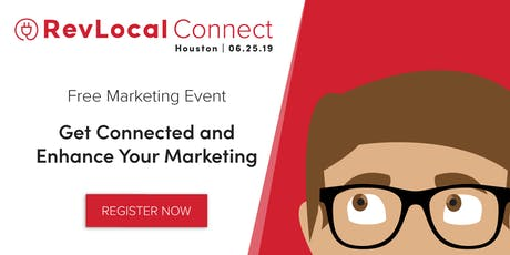 RevLocal Connect — Houston tickets
