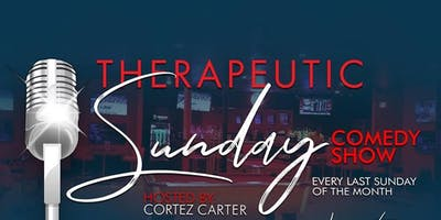 Therapuetic Sundays Comedy Show- June 30th