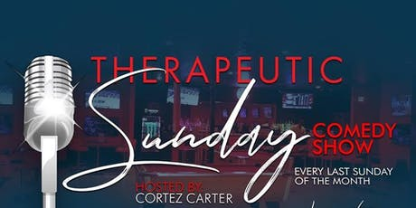 Therapuetic Sundays Comedy Show- June 30th tickets