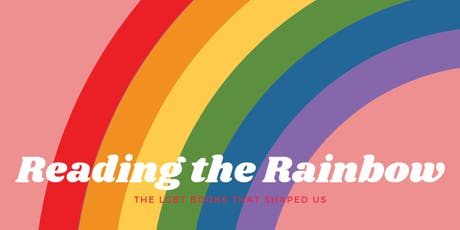 Reading the Rainbow: Exploring the LGBTQ Books that shaped us tickets