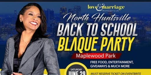 Huntsville Back To School Blaque Party