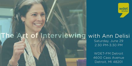 The Art of Interviewing with Ann Delisi tickets