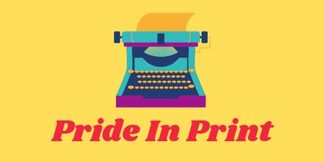 Pride In Print Soiree:  from LGBTQ Writing Groups to Bestseller lists tickets