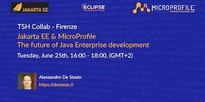 JakartaEE & Microprofile: The future of Java enterprise platform