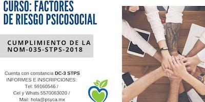 Curso: Factores de riesgo psicosocial. CUMPLIMIENTO DE LA NOM-035-STPS-2018