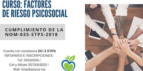 Curso: Factores de riesgo psicosocial. CUMPLIMIENTO DE LA NOM-035-STPS-2018 entradas