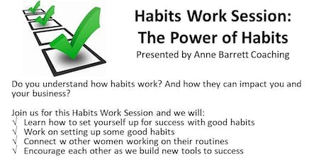 6-26-19 Habits Work Session: The Power of Habits tickets