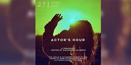 ACTOR'S HOUR: A Speakeasy Hosted By Alexandra Laliberte tickets
