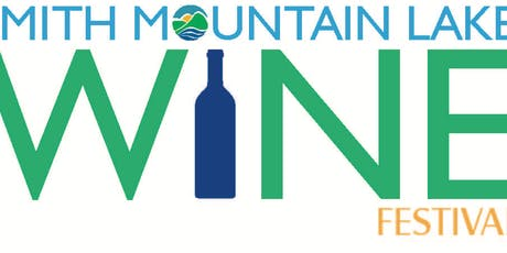 31st Annual Smith Mountain Lake Wine Festival September 28 & 29, 2019 tickets