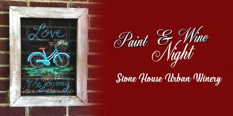 Stone House Urban Winery Paint Event tickets