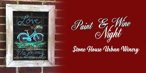 Stone House Urban Winery Paint Event