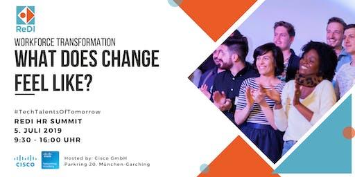 HR SUMMIT: WORKFORCE TRANSFORMATION - WHAT DOES CHANGE FEEL LIKE?