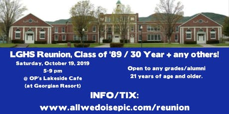 LGHS Reunion, Class of '89 / 30 Year + any others! tickets