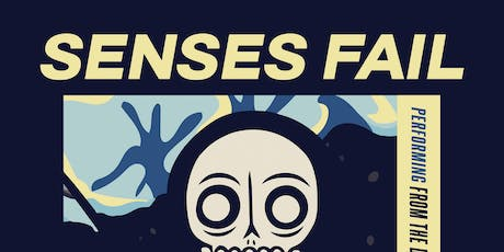 "Senses Fail ""From the Depths of Dreams Tour"" tickets"