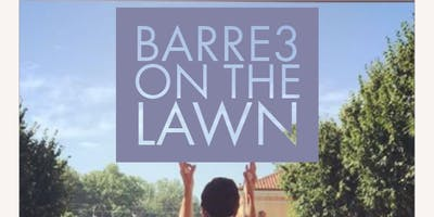 Work Out on the Lawn- barre3 on the Lawn!