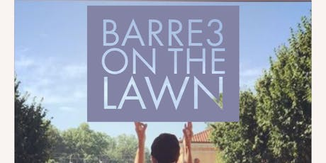 Work Out on the Lawn- barre3 on the Lawn! tickets