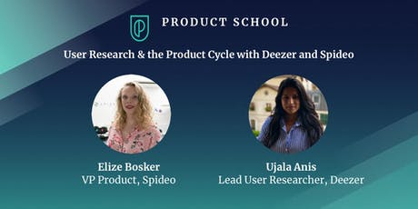User Research & the Product Cycle with Deezer and Spideo tickets