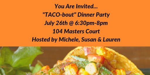 """TACO-bout"" Dinner Party"