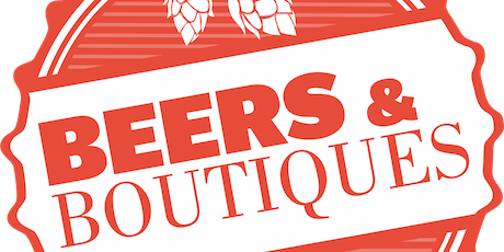 Beer and Boutiques 2019 tickets