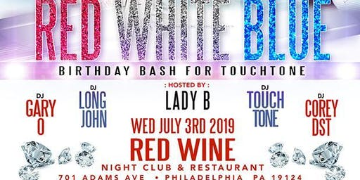 DJ GARY O RED, WHITE & BLUE PARTY & TOUCHTONE CANCER B-DAY PTY 2019