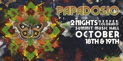 Papadosio TWO NIGHTS @ Summit Music Hall | Denver, CO | October 18th & 19th