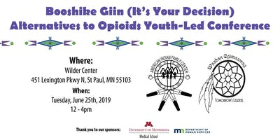 Booshike Giin  Alternatives to Opioid Youth-Led Conference