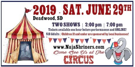 Naja Shrine Circus, June 29, 2019 – Deadwood, SD tickets