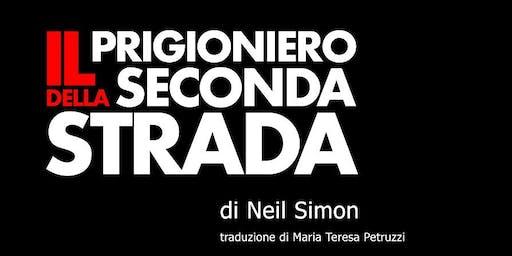 IL PRIGIONIERO DELLA SECONDA STRADA (16 giu)