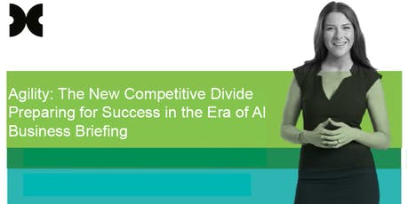 Agility: The New Competitive Divide Preparing for Success in the Era of AI tickets