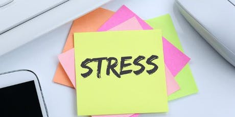 Free 2 Hour - How to Manage & Reduce Stress  Workshop - Basingstoke tickets