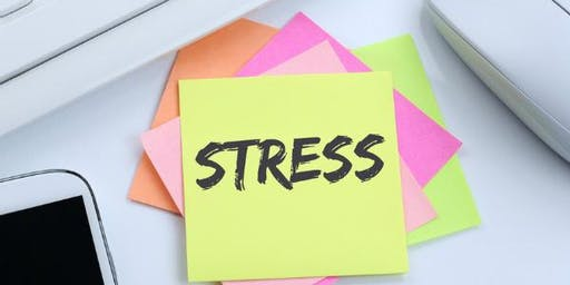 Free 2 Hour - How to Manage & Reduce Stress  Workshop - Basingstoke