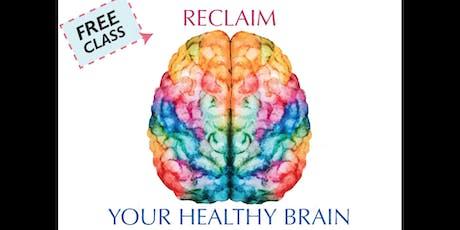 Reclaim your Healthy Brain tickets