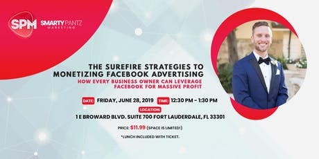 Marketing Event: The Surefire Strategies to Monetizing Facebook Advertising tickets