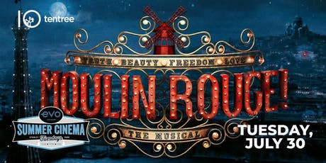 MOULIN ROUGE! - Evo Summer Cinema - tentree Canopy reserved seating tickets