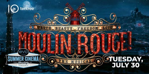 MOULIN ROUGE! - Evo Summer Cinema - tentree Canopy reserved seating