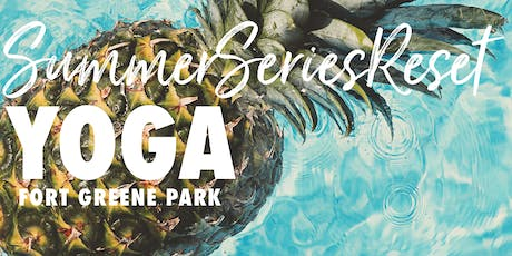 Summer Series Reset Yoga + Drinks tickets