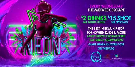 Kristina Sky Neon beach Wednesday's $2 drinks all night  tickets