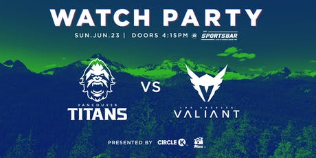 Vancouver Titans Watch Party tickets