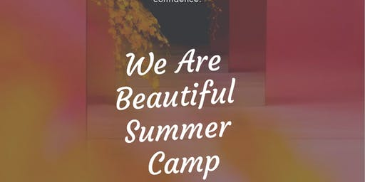 We Are Beautiful Summer Camp