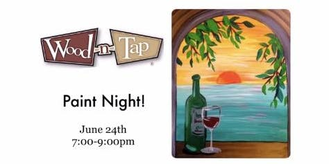 Paint Night at Wood n Tap 6/24