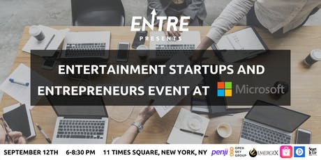 Entertainment Startups and Entrepreneurs Event at Microsoft tickets
