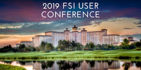 2019 FSI User Conference tickets