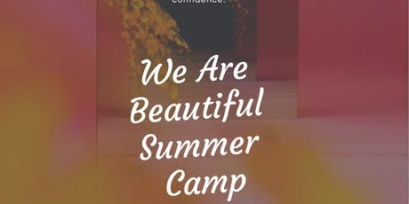 We Are Beautiful Summer Camp tickets