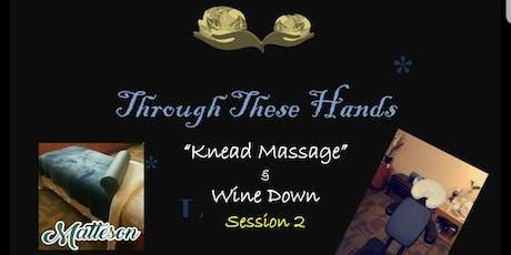 Knead Massage & Wine down tickets