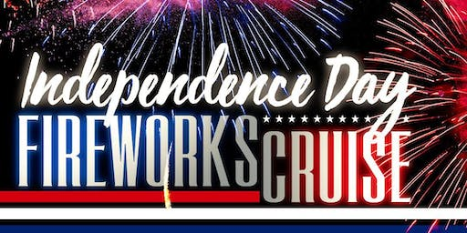 4th of JULY INDEPENDENCE DAY 2019 FAMILY FIREWORKS CRUISE • MIAMI, FLORIDA