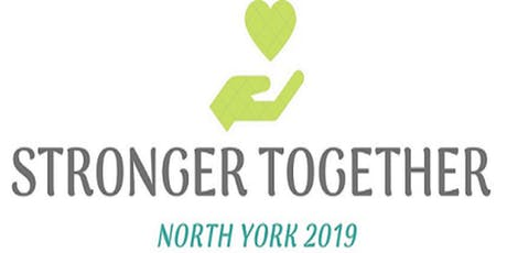 Stronger Together: North York 2019 tickets