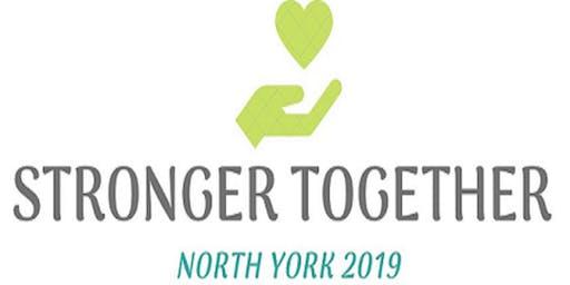 Stronger Together: North York 2019