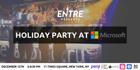 Entre Holiday Party at Microsoft - NYC tickets