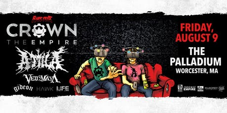 CROWN THE EMPIRE w/ Attila tickets