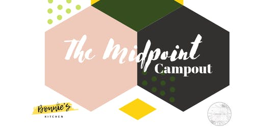 The midpoint campout